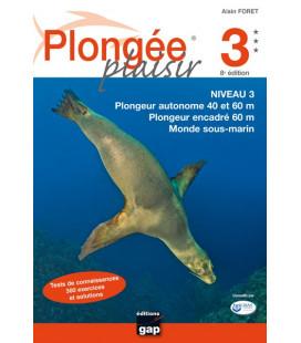 Plongée Plaisir Niveau 3 - Plongeur autonome